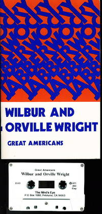 WILBUR AND ORVILLE WRIGHT (Great American Series.)