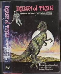 Dawn of Time:  Prehistory Through Science Fiction - The Peat Bog, Brave New Word, The Gnarly Man,...