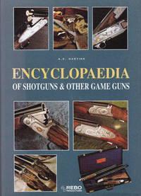Encyclpeadia Of Shotguns & Other Game Guns
