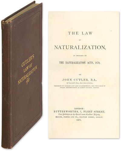 1871. Scarce Treatise on Great Britain's 1870 Naturalization Act with 40 page 1872 Butterworth's Cat...