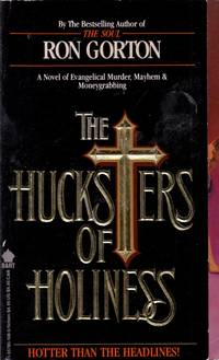 The Hucksters of Holiness
