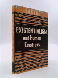 Existentialism and Human Emotions (The Wisdom Library)