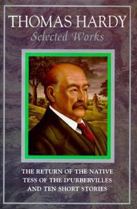 Thomas Hardy : Selected Works