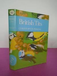 New Naturalist No.  62 BRITISH TITS
