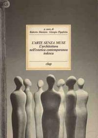 L'ARTE SENZA MUSE - L'ARCHITETTURA