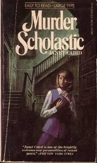 Murder Scholastic by  Janet Caird - Paperback - 1975 - from Odds and Ends Shop and Biblio.com