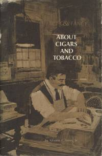 Fact & Fancy: About Cigars and Tobacco