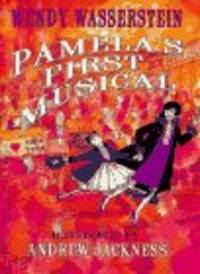 Pamela's First Musical [Hardcover]  by Wasserstein, Wendy