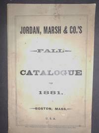 Jordan, Marsh & Co.'s Fall Catalogue (Catalog) for 1881