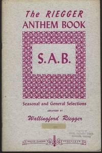RIEGGER ANTHEM BOOK Seasonal and General Selections