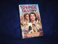 image of Savage Destiny #1: Sweet Prairie Passion