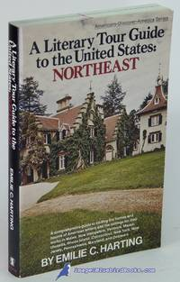 A Literary Tour Guide to the United States: Northeast  (Americans-Discover-America series)