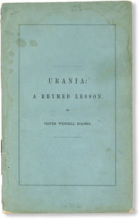 Urania: A Rhymed Lesson...Pronounced Before the Mercantile Library Association, October 14, 1846
