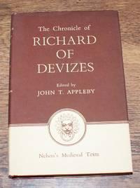 The Chronicle of Richard of Devizes of the Time of King Richard the First (Cronicon Richardi Divisensis De Tempore Regis Richardi Primi