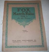 Fox March Folio Vol. I for the Piano
