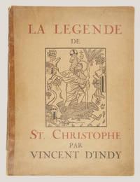 La Légende de Saint-Christophe Drame Sacré en trois Actes et huit Tableaux... Prix net: 20 fr....