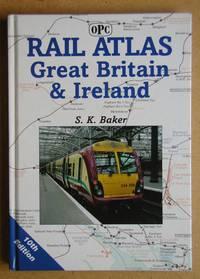 Rail Atlas Great Britain & Ireland.