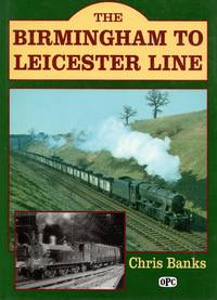 The Birmingham to Leicester Line