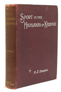 Sport in the Highlands of Kashmir. Being a narrative of eight months' trip in the Baltistan and Ladak, and a Lady's experience in the latter country; Together with hints for the guidance of sportsmen