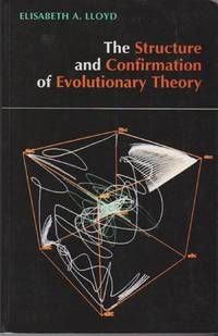 Structure and Confirmation of Evolution Theory, The