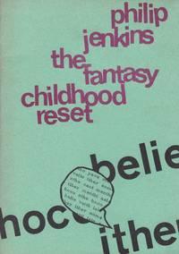 The Fantasy Childhood Reset