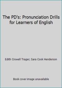 The PD's: Pronunciation Drills for Learners of English