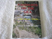 Footprints On The Gila: A Brief Historic Timeline