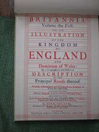 image of Britannia, Volume the First: or an Illustration of the Kingdom of England and Dominion of Wales,