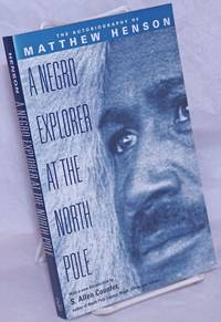 image of A Negro explorer at the North Pole. With a new introduciton S. Allen Counter