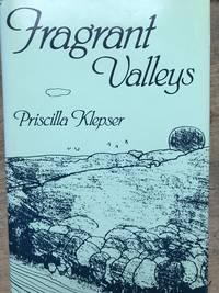 Fragrant Valleys