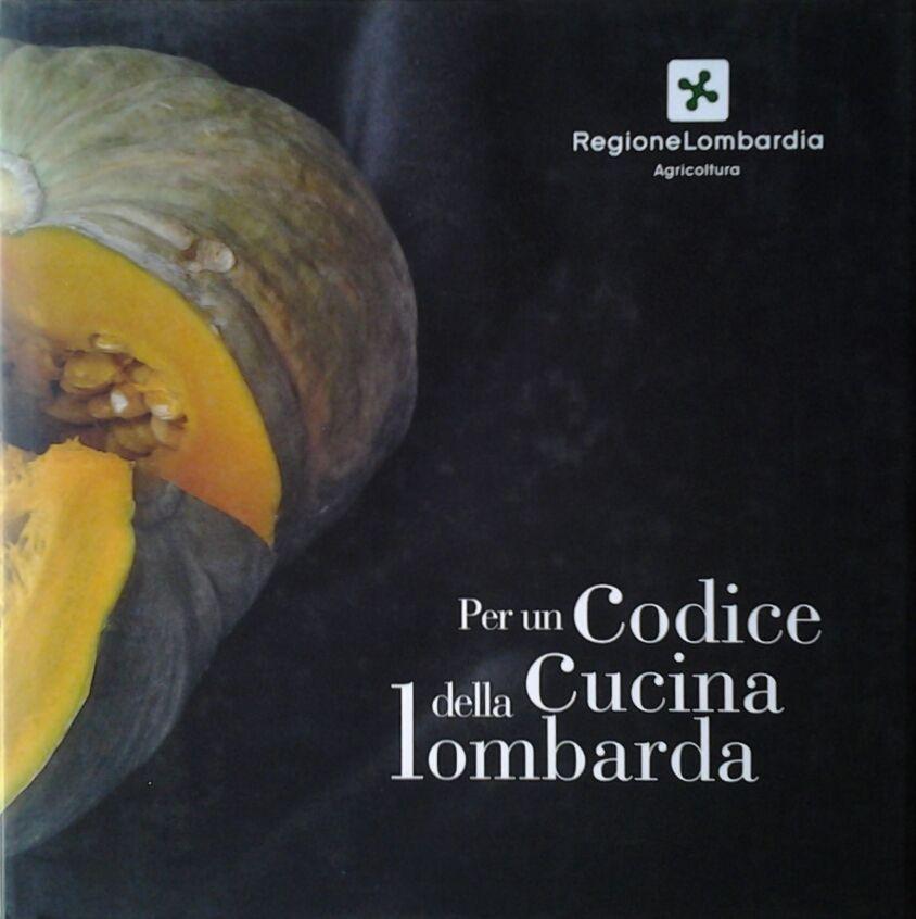 Per un codice della cucina lombarda for Cocinar lombarda