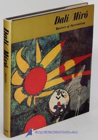 Dali / Miró: Masters of Surrealism by  Paul H WALTON  - Hardcover  - 1967  - from Bluebird Books (SKU: 84402)