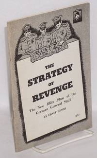 The strategy of revenge; the new Blitz Plan of the German general staff