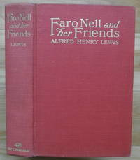 FARO NELL AND HER FRIENDS. Wolfville Stories