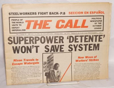 Chicago: October League / The Call, 1974. Single issue of the Marxist-Leninist tabloid-format paper,...
