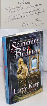 image of Scamming the Birdman; a Thomas Purdue mystery [inscribed and signed]