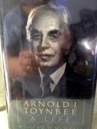 Arnold Toynbee: A Life