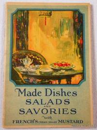 Made Dishes: Salads and Savories with French's Cream Salad Mustard