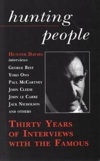 Hunting People: Thirty Years of Interviewing the Famous