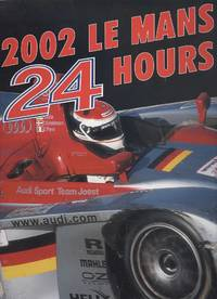 Le Mans 24 Hours 2002: The Official Year Book (Endurance is Le Mans)
