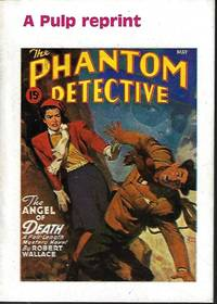 THE ANGEL OF DEATH: From THE PHANTOM DETECTIVE Magazine: May 1947