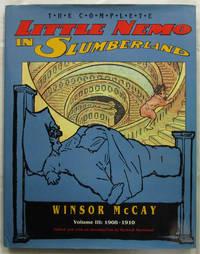 The Complete Little Nemo in Slumberland. Volume III: 1908 - 1910.