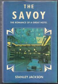 The Savoy.  The Romance of a Great Hotel