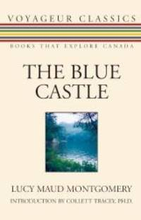 image of The Blue Castle (Voyageur Classics)