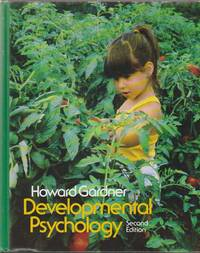 Developmental Psychology An Introduction by  Howard Gardner - Hardcover - 2nd Edition - 1982 - from Sweet Beagle Books and Biblio.com