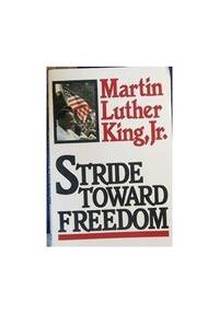Stride Toward Freedom by King, Martin Luther
