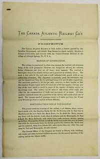 THE CANADA ATLANTIC RAILWAY COMPANY. INCORPORATED BY THE PARLIAMENT OF CANADA. CONTENTS. MAP OF THE RAILWAY. REPORT OF W. SHANLY, C.E. TRUST MORTGAGE DEED TO SECURE FIRST MORTGAGE BONDS. ACTS OF INCORPORATION OF THE RAILWAY