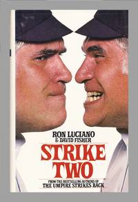 image of Strike Two by Ron Luciano and David Fisher. Some of The Wildest Stories In Baseball History.