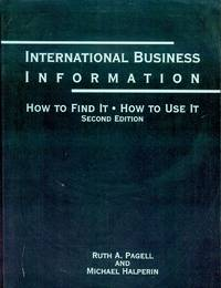image of International Business Information: How To Find It, How To Use It