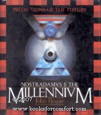 Nostradamus & The Millennium: Predictions Of The Future